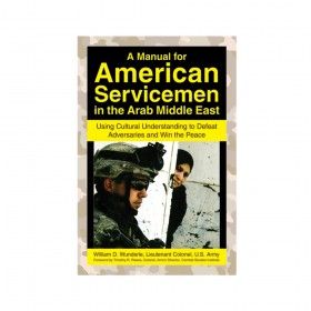 A Manual for American Servicemen in the Arab Middle East