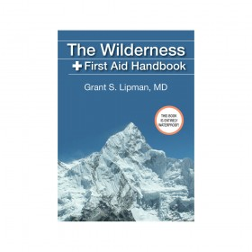 The Wilderness First Aid Handbook