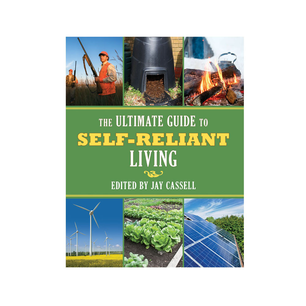 Ultimate Guide to Self-Reliant Living