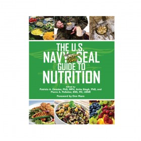 U.S. Navy Seal Guide To Nutrition