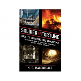 Soldier of Fortune Guide to Surviving the Apocolypse