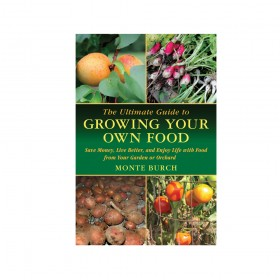 Ultimate Guide to Growing Your Own Food